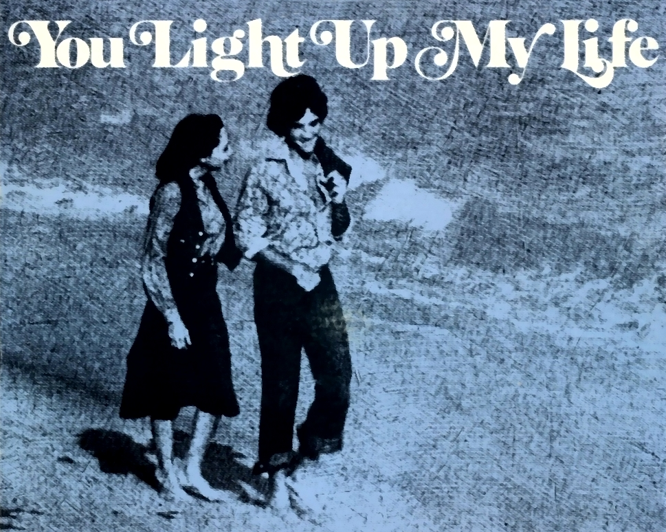 Attractive Songs From The Movie: YOU LIGHT UP MY LIFE Words And Music By Joe Brooks  And Sung By Kacey Cisyk Home Design Ideas
